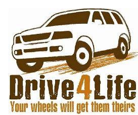 Drive4Life - Your wheels will get them theirs